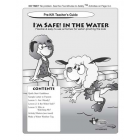 7-1480 I'm Safe! in the Water Teacher's Guide Grades: Pre K-K