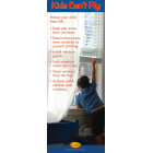 5-3752 Kids Can&#039;t Fly Standup Banner Display
