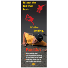 5-3345 It's Not the Fall that Hurts...It's the Landing Standup Banner Display