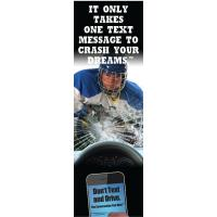 3-6108 Hockey It Only Takes One Text Message to Crash Your Dream Bookmark