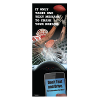 3-6106 Football Hero Distracted Driving Banner: It Only Takes One Text Message t