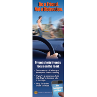 "3-6028 ""Friends Help Friends Focus on the Road"" Bookmark"