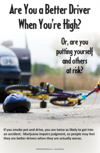 """3-4213 """"Are you a better driver when you're high?"""" Poster"""