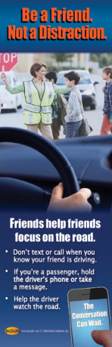 """3-6031 """"Friends Help Friends Focus on the Road"""" Bookmark"""