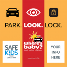 Park. Look. Lock. Meme - Heatstroke Prevention