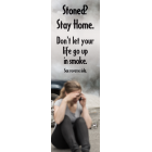"3-4225 ""Stoned? Stay Home"" Bookmark"