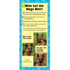 9-2700 Who Let the Dogs Bite? Tri-Fold Brochure