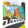 I'm Safe! Walk With Me Activity Coloring Book